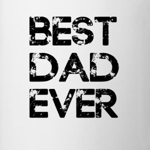 best dad ever Bottles & Mugs - Coffee/Tea Mug