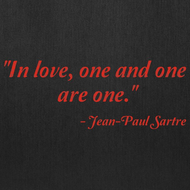 My Great Quotes Jean Paul Sartre On Love Tote Bag