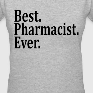 Best Pharmacist Ever. Women's T-Shirts - Women's V-Neck T-Shirt