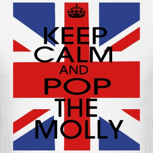 KEEP CALM AND POP THE MOLLY T-Shirts - Men's T-Shirt