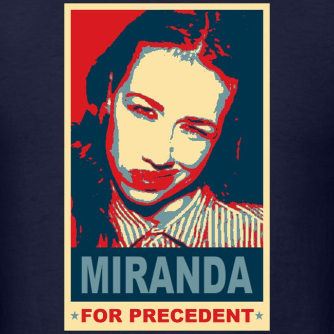 Miranda for Precedent