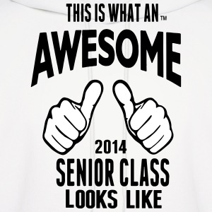 This Is What An AWESOME Senior Class Looks Like Hoodies - Men's Hoodie
