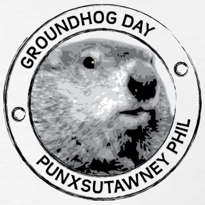 Groundhog day Punxutawney Phil  - Men's T-Shirt