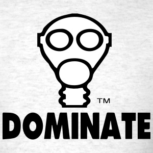 DOMINATE T-Shirts - Men's T-Shirt