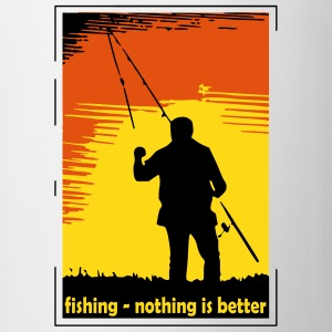 fishing - nothing is better (3 color) Bottles & Mugs - Coffee/Tea Mug