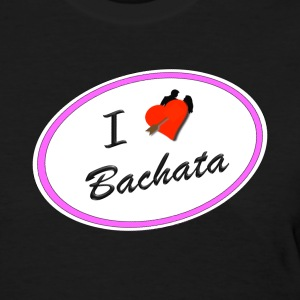 I Love Bachata in Pink for Market - Women's T-Shirt