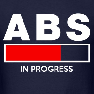 abs_in_progress T-Shirts - Men's T-Shirt
