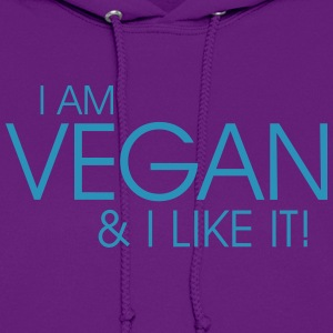 I am vegan and I like it Hoodies - Women's Hoodie