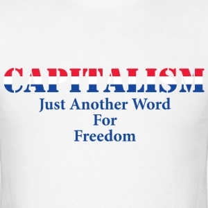Capitalism Is Freedom Mens Tee - Men's T-Shirt