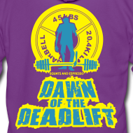 Design ~ Dawn of The Deadlift Womens Hoodie