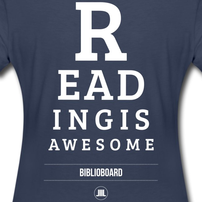 "Women's BiblioBoard ""Reading Is Awesome"" T-shirt"