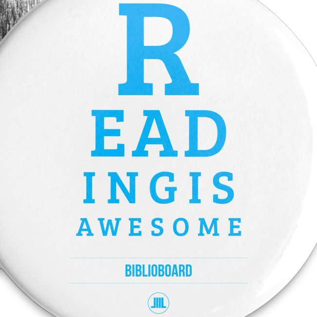"""BiblioBoard """"Reading Is Awesome"""" Button"""