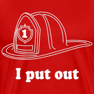 I put out. Firefighter T-Shirts - Men's Premium T-Shirt