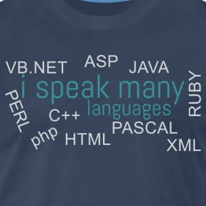 I speak many languages - Men's Premium T-Shirt