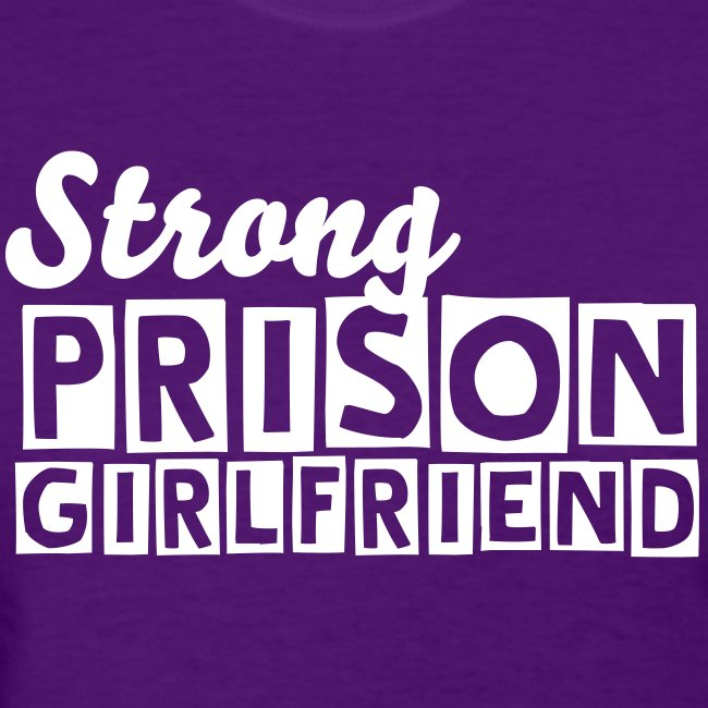 Strong Prison Girlfriend