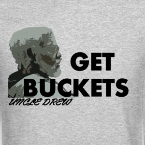 Uncle Drew Get Buckets T-Shirts - Crewneck Sweatshirt