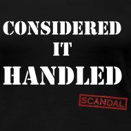 Design ~ Considered It Handled | Women's T-Shirt (Black)