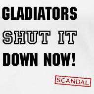 Design ~ Gladiators Shut It Down Now | Women's T-Shirt