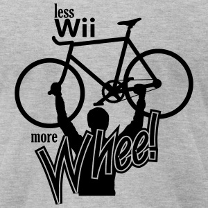 less Wii more Whee - Men's T-Shirt by American Apparel