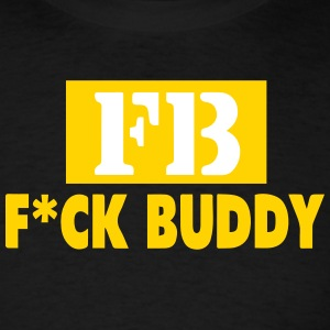 FB-FUCK BUDDY - Men's T-Shirt