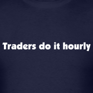 Design ~ Traders do it hourly