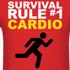 Zombie Survival Rule #1 - Cardio [2] T-Shirts