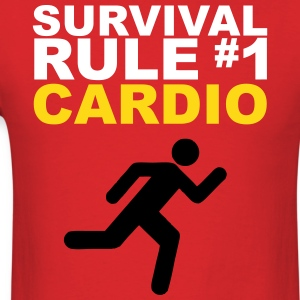 Zombie Survival Rule #1 - Cardio [2] T-Shirts - Men's T-Shirt