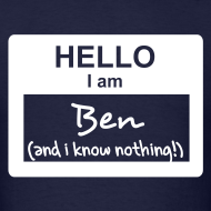 Design ~ Hello, i am Ben (and i know nothing!)