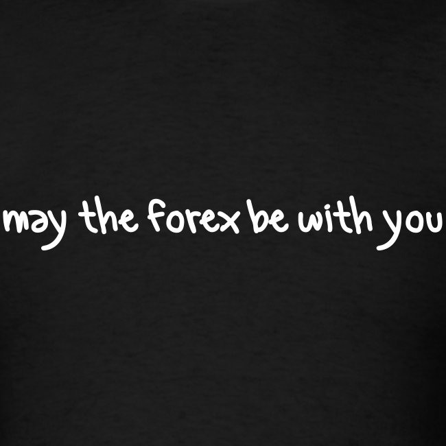 may the forex be with you