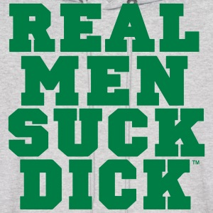 REAL MEN SUCK DICK Hoodies - Men's Hoodie