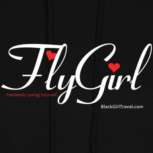 FlyGirl (Fearlessly Loving Yourself) -Black  Hoodie