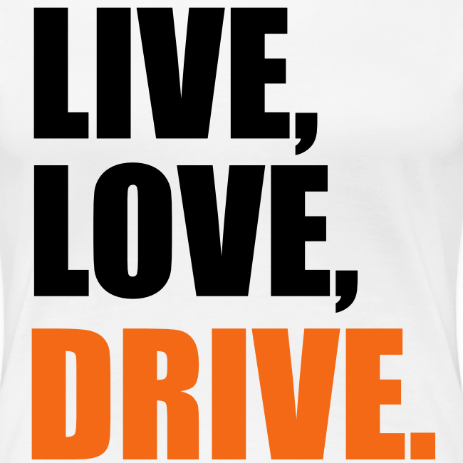 Live Love Drive Tee
