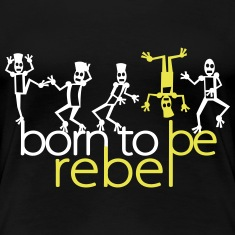 Born to be rebel (2c) Women's T-Shirts