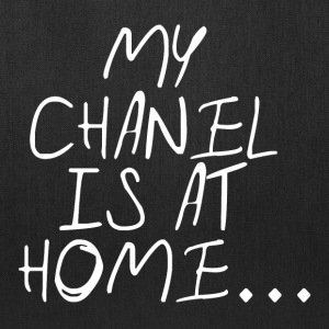 My chanel is at home Bags & backpacks - Tote Bag