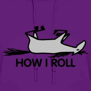 Grey How I Roll T-Shirt - Women's Hoodie