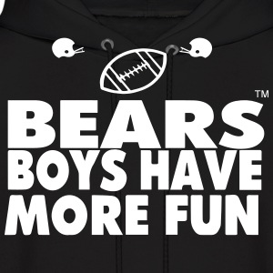 BEARS BOYS HAVE MORE FUN - Men's Hoodie