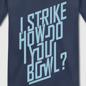 I strike... Baby & Toddler Shirts - Toddler Premium T-Shirt