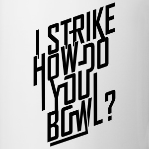 I strike... Bottles & Mugs - Coffee/Tea Mug