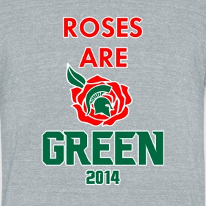 Roses Are Green T-Shirts - Unisex Tri-Blend T-Shirt by American Apparel