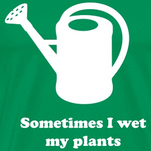 Sometimes I wet my plants T-Shirts - Men's Premium T-Shirt