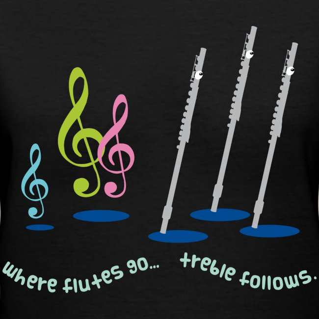 Flute Music Quote Marching Band Womens T-shirt | Women's V-Neck T-Shirt