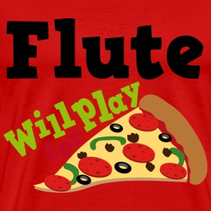 Flute Will Play For Pizza T-Shirts - Men's Premium T-Shirt