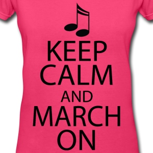 Keep Calm and March On Marching Band Women's T-Shirts - Women's V-Neck T-Shirt