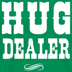 Hug Dealer T-Shirts