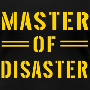 Master of Disaster Women's T-Shirts - Women's Premium T-Shirt