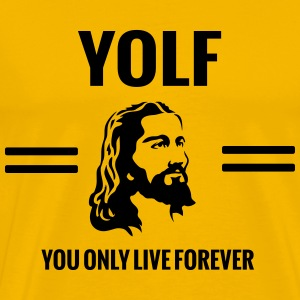 YOLF. You only live forever. Jesus T-Shirts - Men's Premium T-Shirt