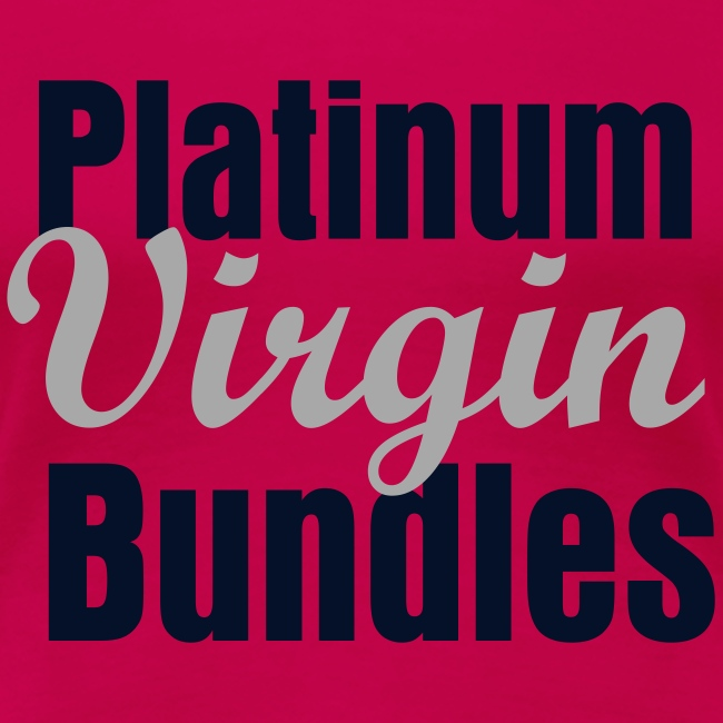 platinum virgin bundles (ADULT)