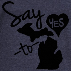Say Yes To Michigan Long Sleeve Shirts - Women's Wideneck Sweatshirt
