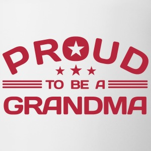Proud to be a Grandma Bottles & Mugs - Coffee/Tea Mug