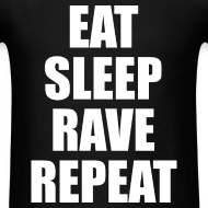 Design ~ Eat Sleep Rave Repeat Lightweight T Shirt